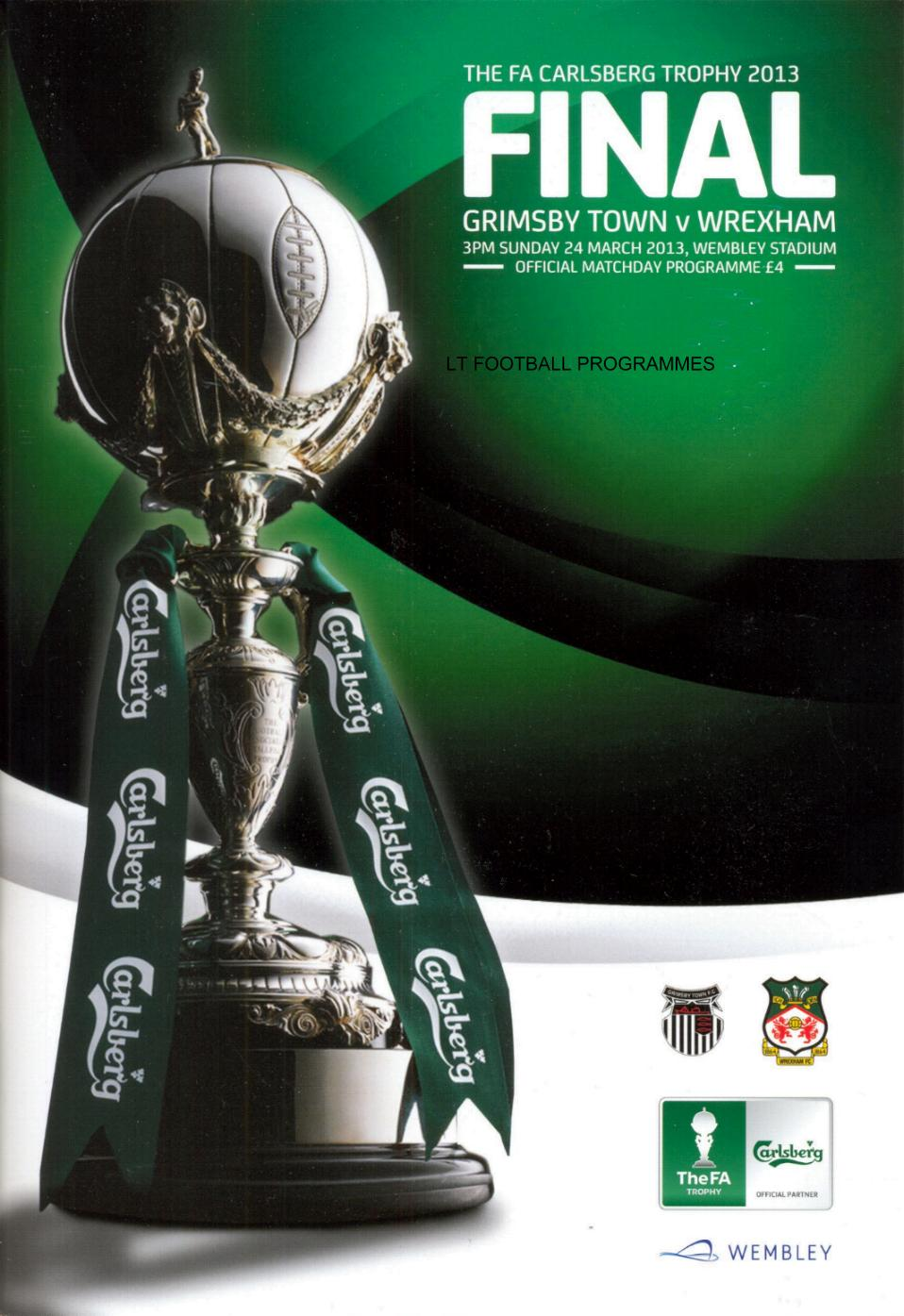 2013 FA TROPHY FINAL - GRIMSBY TOWN v WREXHAM